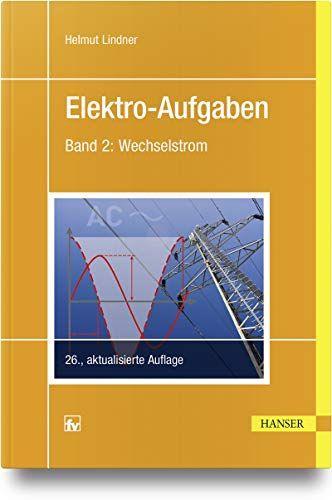 Elektro Aufgaben 2 Wechselstrom Elektro Aufgaben Wechselstrom Elektrotechnik Technische Universitat Maschinelles Lernen