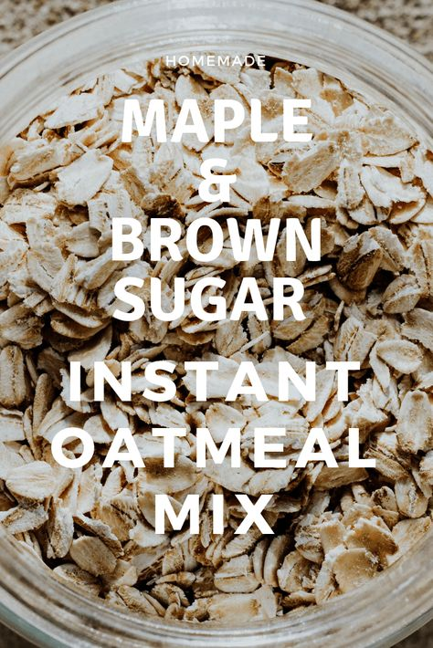 Homemade Maple and Brown Sugar Instant Oatmeal Recipe #oatmeal #oatmealrecipeshealthy  #oatmealrecipes #organic #natural #homemade #healthyrecipes #healthyfood #brownsugar Homemade Maple and Brown Sugar Instant Oatmeal Recipe #oatmeal #oatmealrecipeshealthy  #oatmealrecipes #organic #natural #homemade #healthyrecipes #healthyfood