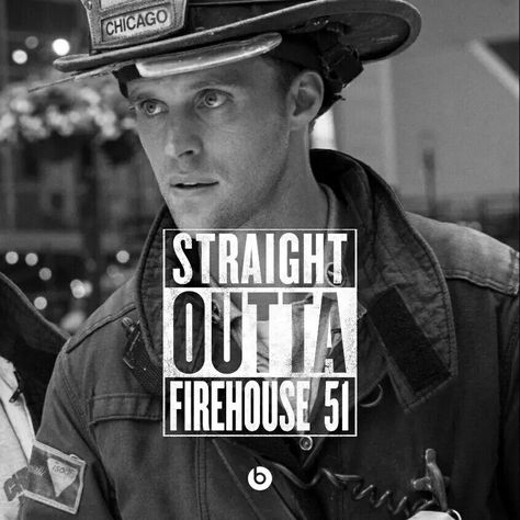 Straight Outta Firehouse 51.  #ChicagoFire