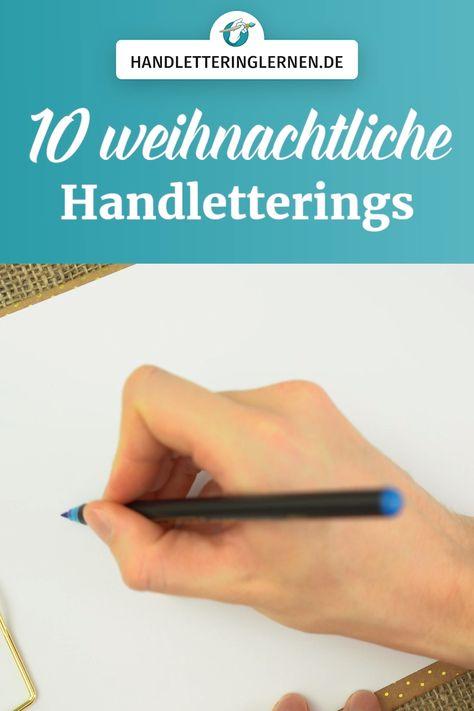 10 weihnachtliche Handlettering Schriftzüge zum Nachmachen für eure Projekte. #handlettering #brushlettering #weihnachten #diy #winter #christmas