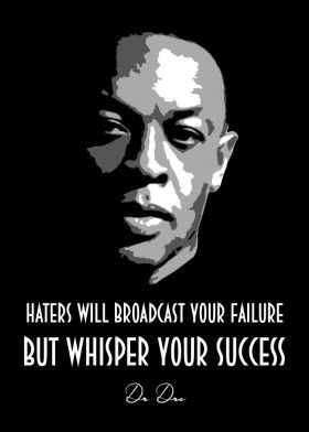 Dr Dre V2 0 Poster By Bgw Beegeedoubleyou Displate Rapper Quotes Inspirational Rap Quotes Eminem Quotes