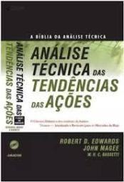 Livro Analise Tecnica Das Tendencias Das Acoes Robert D Edwards