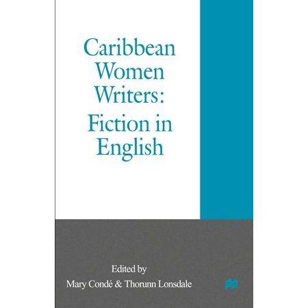 Caribbean Women Writers : Fiction in English (Paperback)