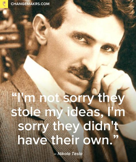 .Tesla was under appreciated in his time and deserves to be remembered today.
