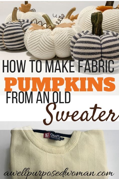 Do you want ot know how to make beautiful fabric pumpkins from an old sweater? This step by step tutorial will show you how to make fabric pumpkins from a sweater! Thanksgiving Crafts, Fall Crafts, Halloween Crafts, Holiday Crafts, Diy Crafts, Sweater Pumpkins, Fall Pumpkins, Diy Pumpkin, Pumpkin Crafts