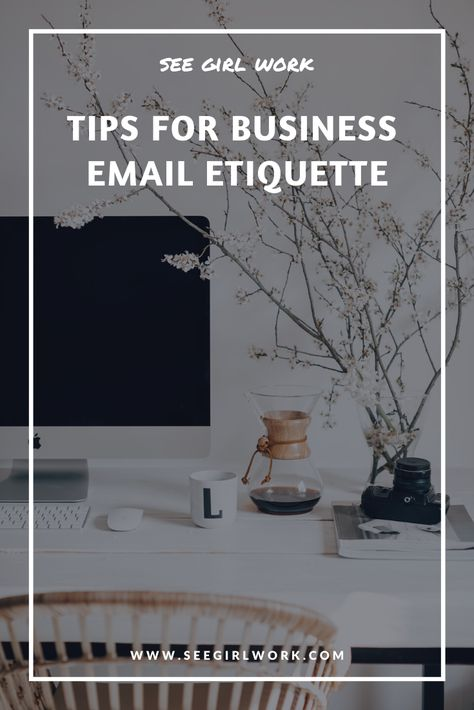 6 Tips for Business Email Etiquette