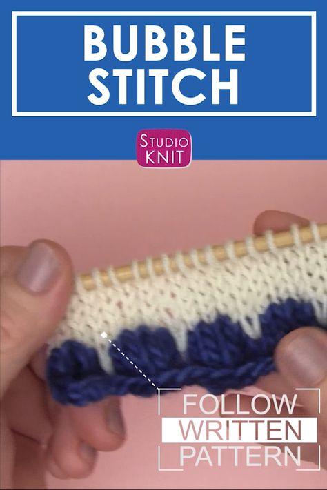 Knitting up the Bubble Stitch Pattern by Studio Knit