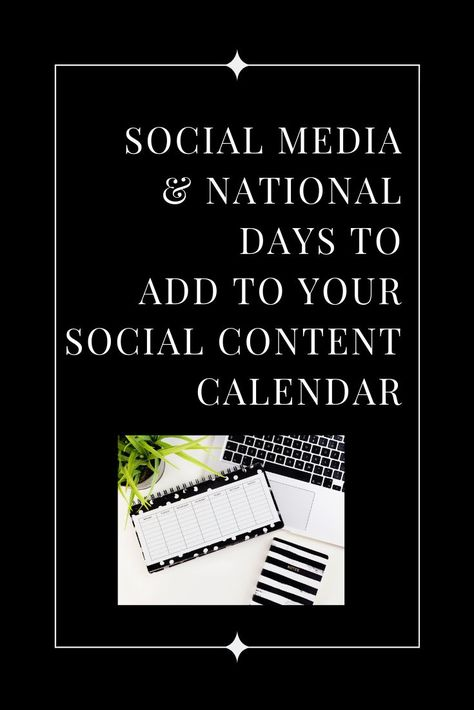 We know that coming up with what to post can be taxing, so we've compiled a list of social media and national days for 2019 to help you stay current and have fun celebratory things to post about!