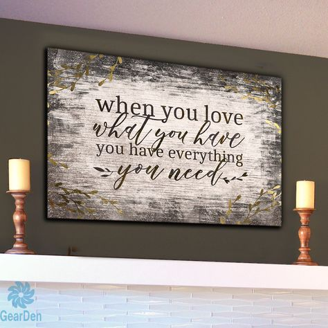 When you love you have everything you need Premium canvas quot When you love you have everything you need quot Mention the white wooden mural on the canvas What a wonderful gift hellip Diy Wood Signs, Rustic Signs, Wall Signs, Family Wall Decor, Wall Sayings Decor, Family Wall Quotes, Family Wood Signs, Rustic Walls, Rustic Wall Art