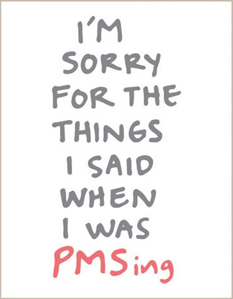 """I'm Sorry For The Things I Said When I Was PMSing"" by Jeff and Ale of ClicheZero; $5"