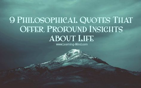 9 Philosophical Quotes That Offer Profound Insights about