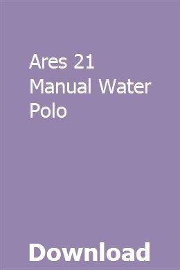 Ares 21 Manual Water Polo Pdf Download Online Full Water Polo
