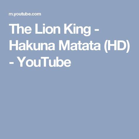 The Lion King - Hakuna Matata (HD) - YouTube | Laune, Gute