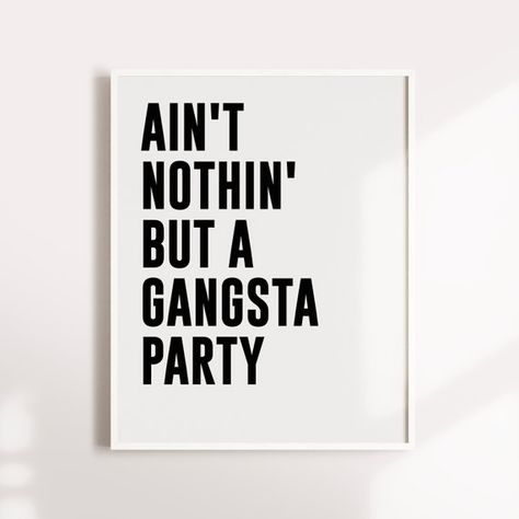 hip hop Nothing but a gangsta party Tupac Lyrics Quote hip
