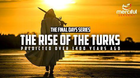 The Prophecy about the Turks Signs of the Final Days | The