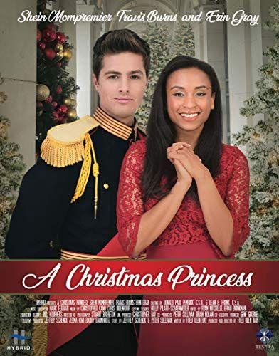 A Christmas Princess 2019 In 2020 Christmas Movies On Tv Christmas Movies Family Christmas Movies