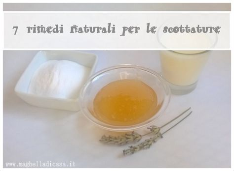 Maghella di casa : 7 rimedi naturali per le scottature