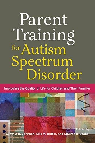 Parent Training for Autism Spectrum Disorder: Improving the Quality of Life for Children and Their Families - Default