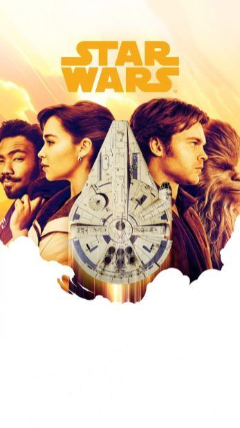 Solo A Star Wars Story Wallpapers For Iphone Star Wars Star Wars Jokes Star Wars Fans