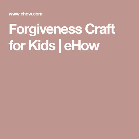 List Of Pinterest Forgiveness Craft Preschool Teaching Kids Pictures