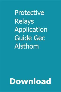Download Protective Relays Application Guide Gec Alsthom Pdf