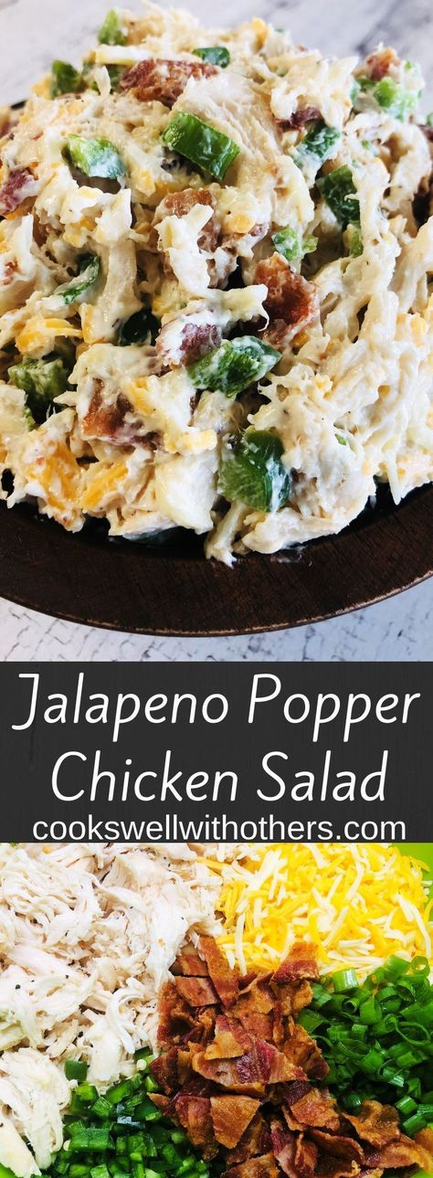 Jalapeno Popper Chicken Salad - Cooks Well With Others #chickensaladrecipes Jalapeno Popper Chicken Salad #yummy #chickendinner #damage