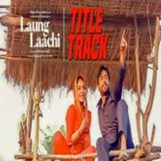 Laung Laachi Mp3 Song Download Mannat Noor Djpadhala Com Launglaachi Mp3 Song Download Mp3 Song Songs