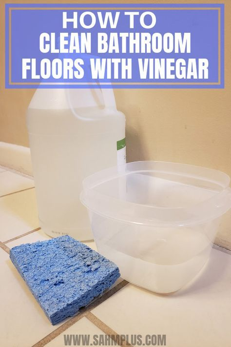 How To Clean Bathroom Floor With Vinegar And Water Clean Bathroom Floor Bathroom Cleaning Floor Cleaning Hacks