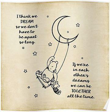 Winnie the Pooh ~ I think we dream Poster