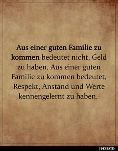 Aus einer guten Familie zu kommen bedeutet nicht, Geld zu..