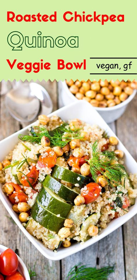 Roasted Chickpeas And Quinoa Veggie Bowl