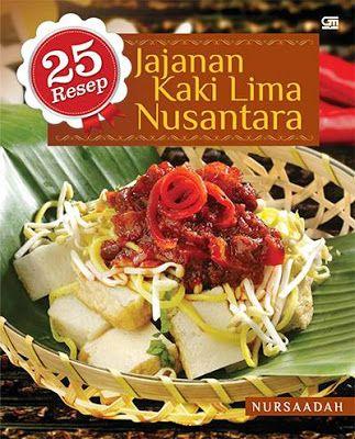 Ebook 25 Resep Jajanan Kaki Lima Nusantara Resep Kaki Dan Jamur