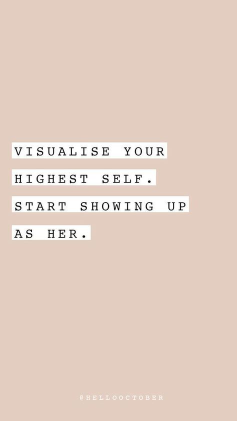 Visualise your highest self. Start showing up as her. | #1stInHealth #Motivation #Quotes #Inspiration #Success