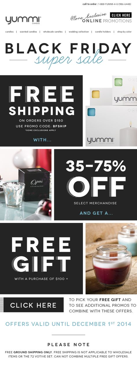 BLACK FRIDAY Super Sale! Free Shipping with 35-75% OFF select merchandise, PLUS receive a free gift when you spend $100 or more! Shop Now at www.YummiCandles.com
