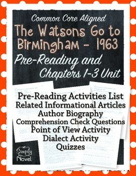Watsons Go To Birmingham Chapters Pre Reading And Chapters 1 3
