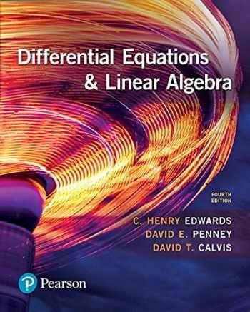 Solution Manual For Differential Equations And Linear Algebra 4th Edition By C Henry Edwards Differential Equations Equations Algebra