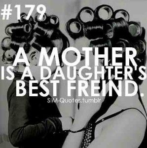 List Of Pinterest My Mom Is My Best Friend Quotes Mothers Love You