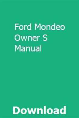 Ford Mondeo Owner S Manual Ford Mondeo Manual Tractor Price