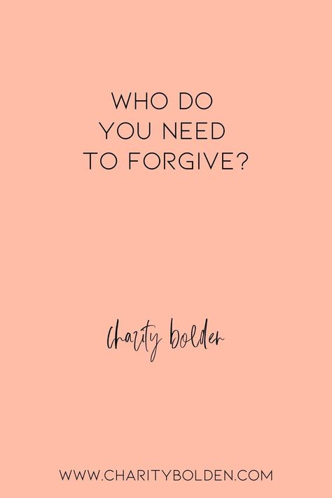 Who do you need to forgive to move forward? Click for more at www.charitybolden.com for topics like: joy, waiting, prayer, spiritual formation, growth, God, identity and soul care.#spiritualjourney #spiritualgrowthquotes #journeyquote #waitingquotes #godishealer #griefquotes #griefjourney #godsvoice #hopequote #godquote #godslove #healingspace #listenforgod #bestillandknow #godsvoice #bestill #vulnerabilityquote#stillnessquotes #mentalhealth #quietyourlife #forgivenessquote #moveforward