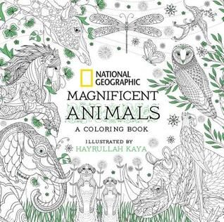 Pdf Download National Geographic Magnificent Animals A Coloring