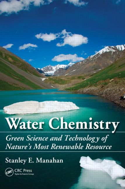 Water Chemistry: Green Science and Technology of Nature's