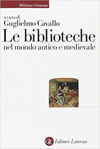Amazon It Le Biblioteche Nel Mondo Antico E Medievale Cavallo G Libri Biblioteca Storia Medievale Libri