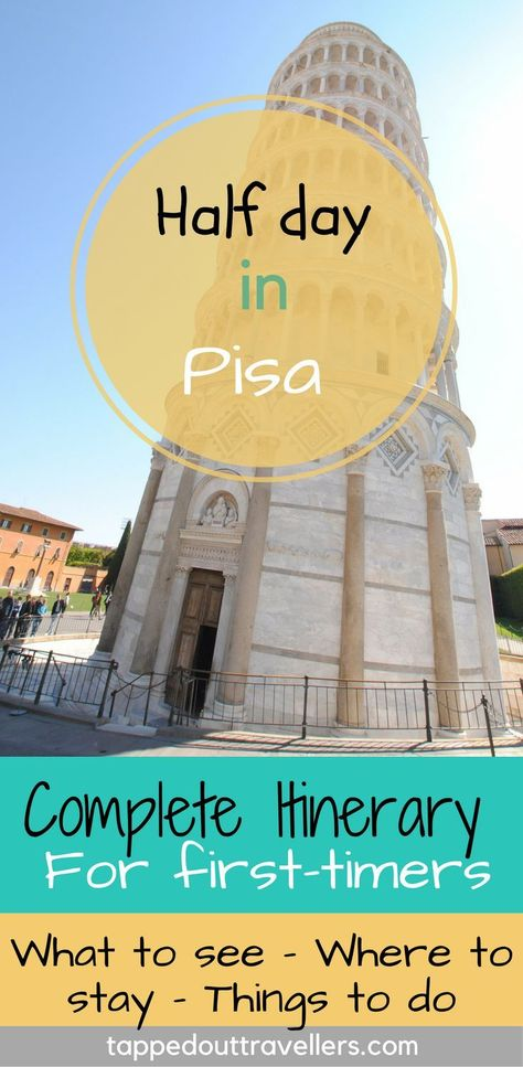 Visiting Pisa from Florence • Tapped Out Travellers