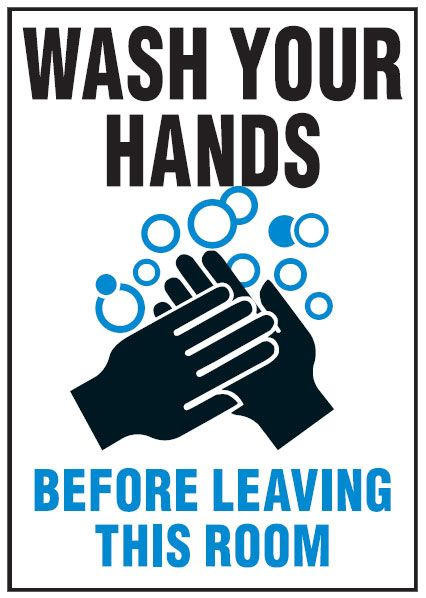 Hygiene And Food Safety Signs Wash Hands Before Leaving This