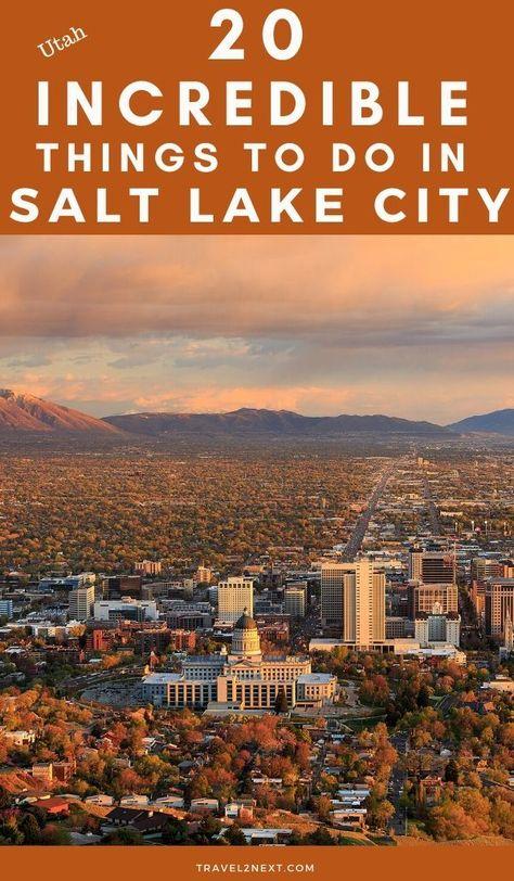 20 Salt Lake City Attractions