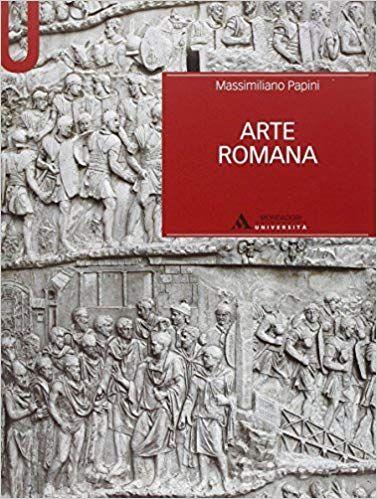 Il Calendario Romano Riassunto.Scarica Arte Romana Libro Pdf Massimiliano Papini Scarica E