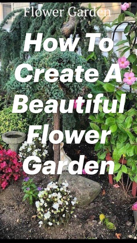 How To Create A Beautiful Flower Garden