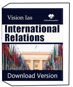 Vision Ias International Relations 2019-2020 Download