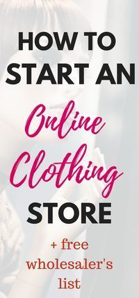 How To Start An Online Clothing Store In 10 Easy Steps Online Boutique Ideas Online Clothing Stores Start Online Clothing Store