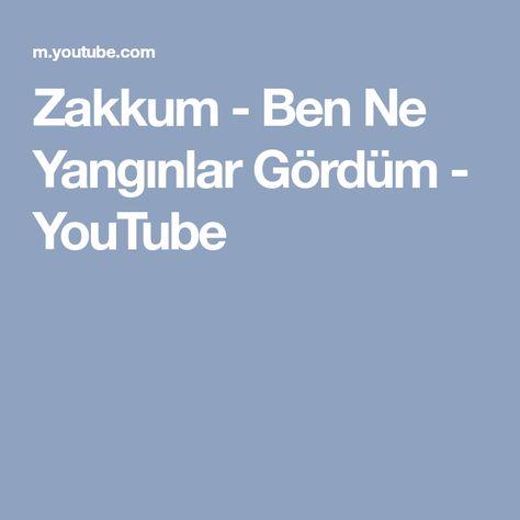 Zakkum Ben Ne Yanginlar Gordum Youtube Mobile Boarding Pass Boarding Pass